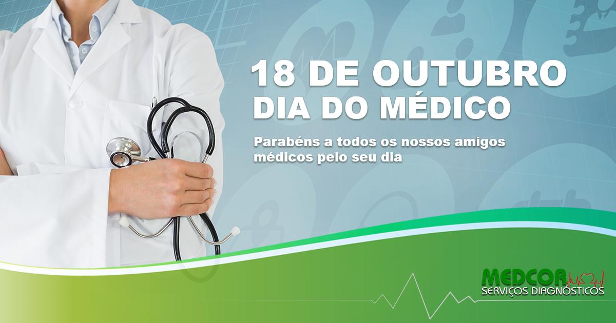 18 DE OUTUBRO DIA DO MÉDICO