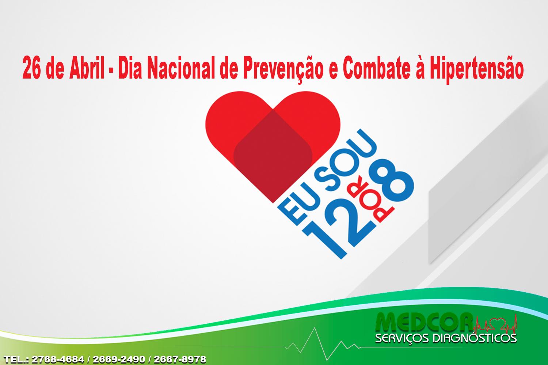 26 de Abril - Dia Nacional de Prevenção e Combate à Hipertensão