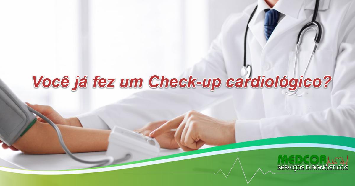 A IMPORTÂNCIA DO CHECK-UP CARDIOLÓGICO
